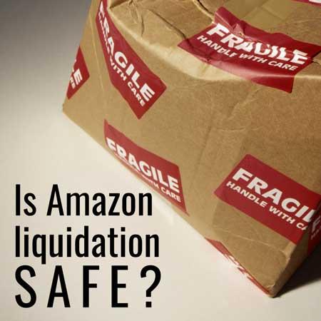 Is amazon liquidation safe?