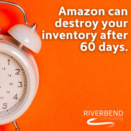 Amazon can destroy your inventory in 60 days!
