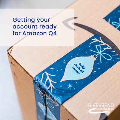 Getting Your Seller Account Ready for Amazon Q4 2021